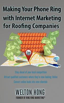 Making Your Phone Ring with Internet Marketing for Roofing Companies