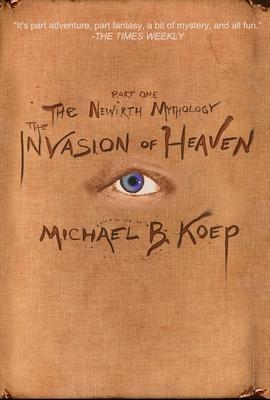 The Invasion of Heaven