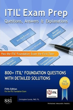 Itil Exam Prep Questions, Answers, & Explanations : MR