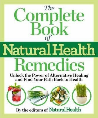 the doctoru0027s book of natural health remedies editors of naturalthe doctoru0027s book of natural health remedies