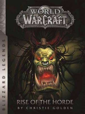 World Of Warcraft Rise The Horde