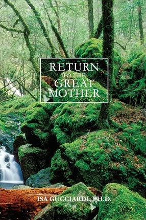 Return to the Great Mother