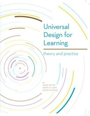 Universal Design for Learning : Theory and Practice