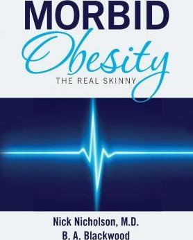 Morbid Obesity : The Real Skinny