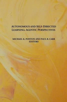 Autonomous and Self-Directed Learning : Agentic Perspectives