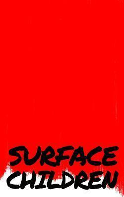 Surface Children - A Book of Short Stories