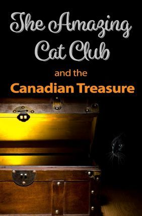 The Amazing Cat Club and the Canadian Treasure