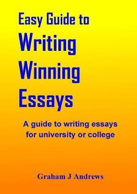 Easy Guide to Writing Winning Essays