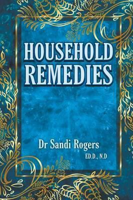 Household Remedies : Back to Basics