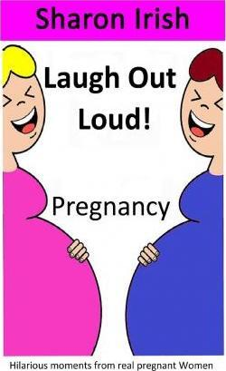 Laugh Out Loud! Pregnancy