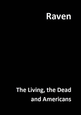 The Living, the Dead and Americans
