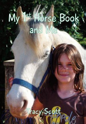 My 1st Horse Book and Me