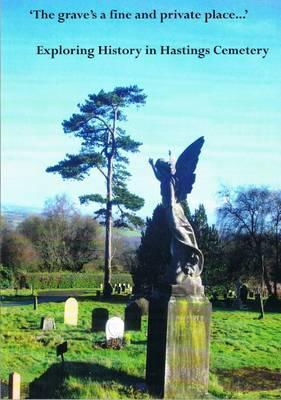 The 'The Grave's a Fine and Private Place'