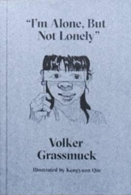 """""""I'm Alone but Not Lonely"""""""