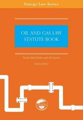 Oil and Gas Law Statute Book 2014/15