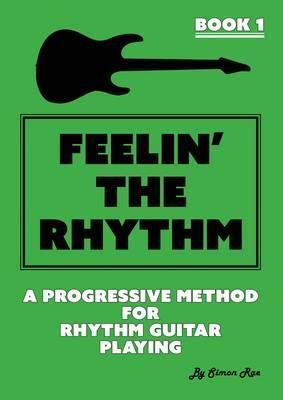 Feelin' the Rhythm Book 1