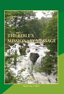The Bible's Missionary Message: The Bible's Missionary Message 2