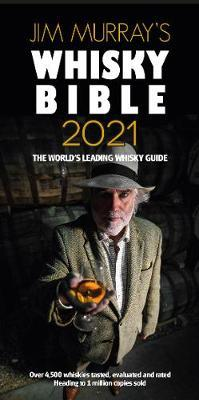 Jim Murray's Whisky Bible 2021 2021