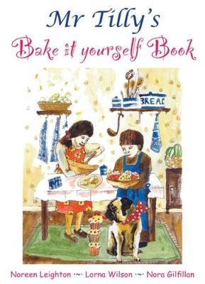 Mr Tilly's Bake it yourself Book