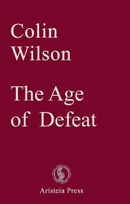 The Age of Defeat