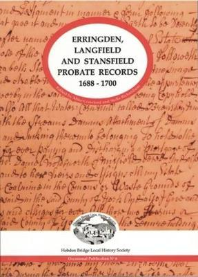 Erringden, Langfield and Stansfield Probate Records 1688-1700