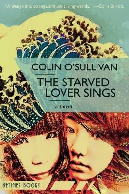 The Starved Lover Sings