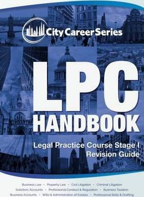 LPC Handbook: Legal Practice Course 2017: Revision Guide Stage 1