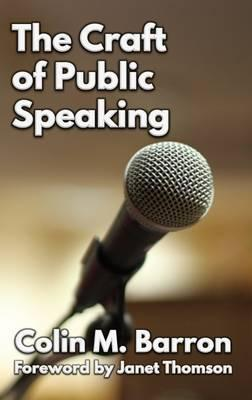 The Craft of Public Speaking