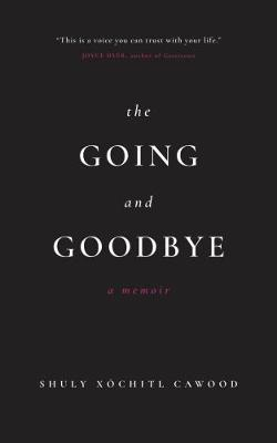 The Going and Goodbye