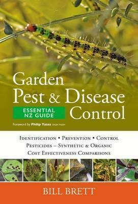 Garden Pest & Disease Control : Bill Brett : 9780994139955