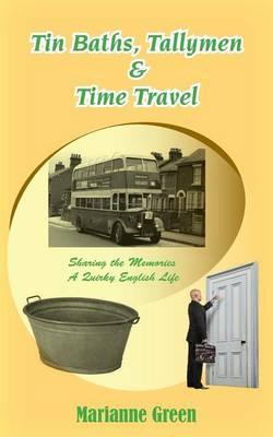 Tin Baths, Tallymen & Time Travel