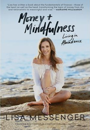 Money & Mindfulness : Living in Abundance