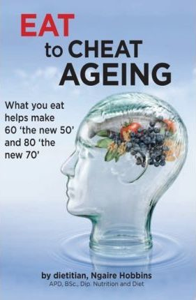 Eat To Cheat Ageing by Ngaire Hobbins