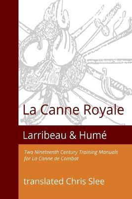 La Canne Royale