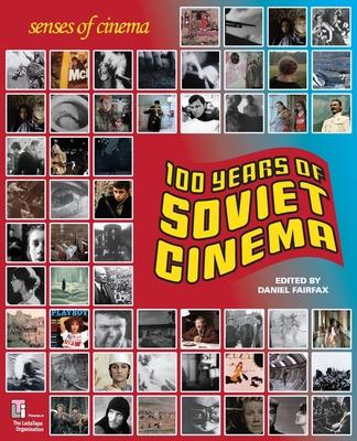 One Hundred Years of Soviet Cinema