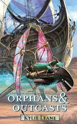 Orphans and Outcasts