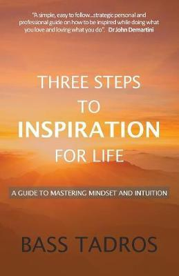 Three Steps to Inspiration for Life