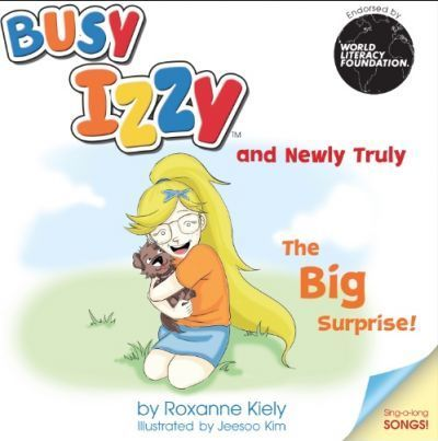 Busy Izzy and Newly Truly - The Big Surprise