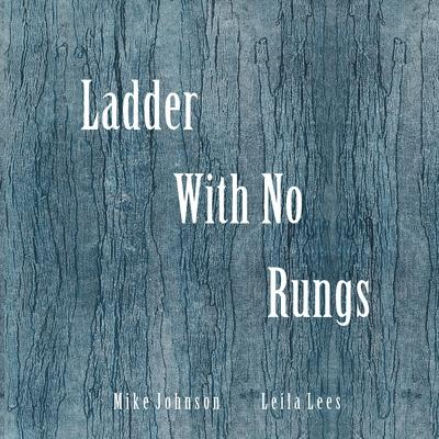 Ladder With No Rungs