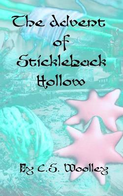 The Advent of Stickleback Hollow