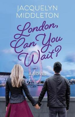 Can You Wait? London