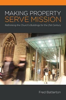 Making Property Serve Mission
