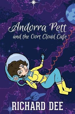 Andorra Pett and the Oort Cloud Cafe