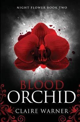 Blood Orchid: Book 2