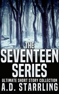 The Seventeen Series Ultimate Short Story Collection
