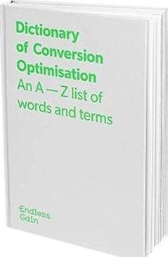 Dictionary of Conversion Optimisation