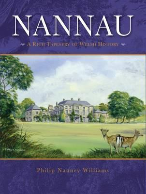 Nannau - A Rich Tapestry of Welsh History