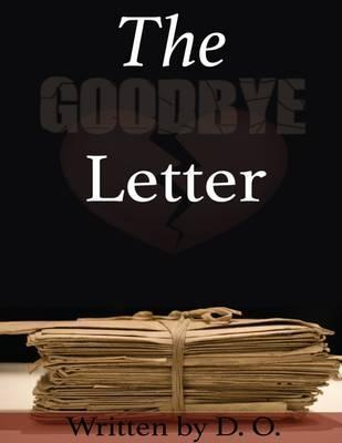 The Goodbye Letter: No. 1
