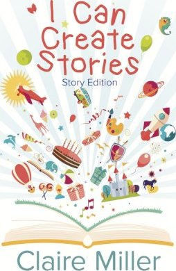 I Can Create Stories (Story Edition)