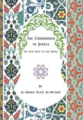 The Compendium of Jewels: On Your Journey to the Divine 2017